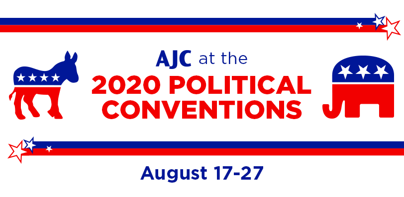 AJC at the 2020 Political Conventions