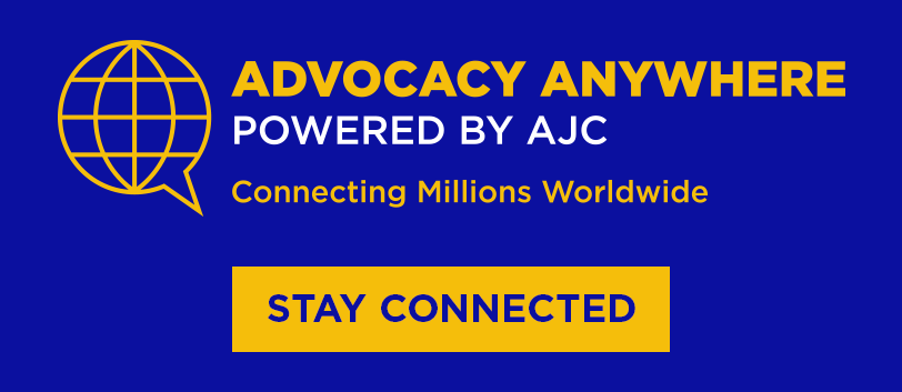 Advocacy Anywhere, Powered by AJC | Powered by AJC | Stay Connected