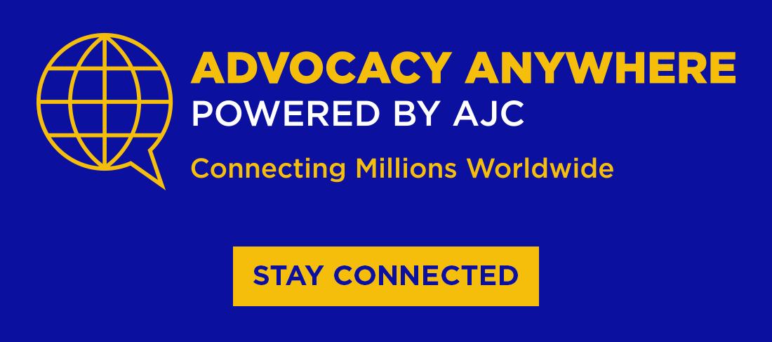 Advocacy Anywhere Powered by AJC - Stay Connected