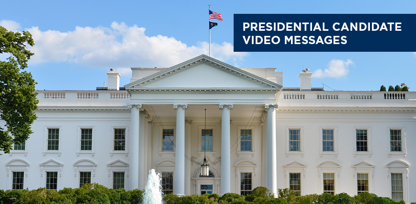Graphic displaying Presidential Candidate Video Messages