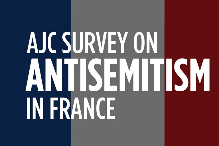 "Graphic with French Flag and text that reads ""AJC Survey on antisemitism in France"""