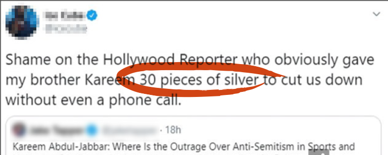 "Tweet saying ""Shame on Hollywood Reporter who obviously gave my brother Kareem 30 pieces of silver to cut us down without even a phone call."" with ""30 pieces of silver"" circled in red"