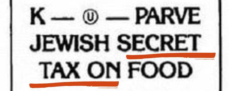 "Graphic saying ""K - u in a circle - parve Jewish secret tax on food"" with ""Secret Tax"" underlined in red"