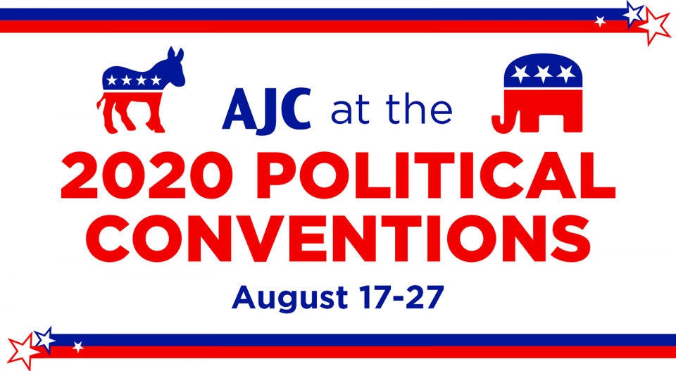 AJC at the 2020 Conventions - August 17-27