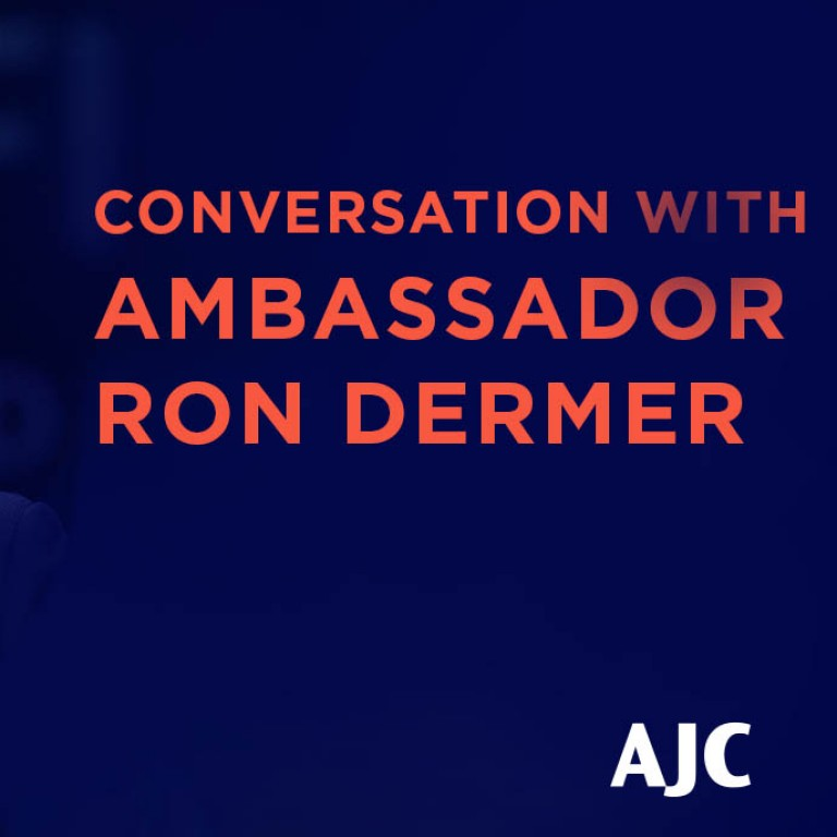 Graphic displaying A Conversation with Ambassador Ron Dermer