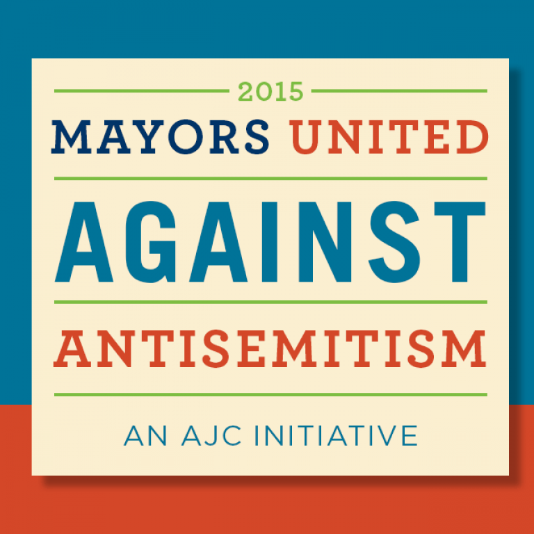2015 Mayors United Against Antisemitism - An AJC Initiative